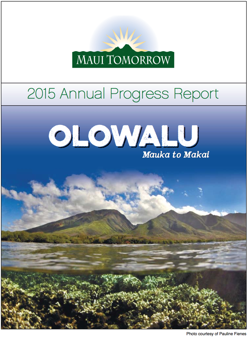 Maui Tomorrow Foundation, Inc 2015 Annual Report